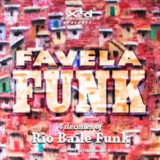 XTD Mixes - Favela Funk #2