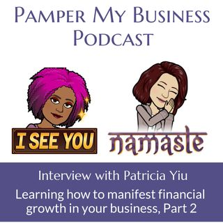 Learning how to manifest financial growth in your business Part 2