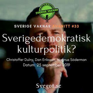 33. Sverigedemokratisk kulturpolitik?