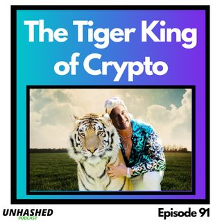 The Tiger King of Crypto