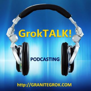 GrokTALK! APRIL 25TH 2015 Part II