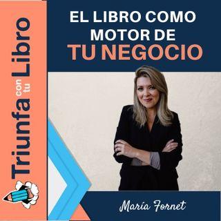 El libro como motor de tu negocio con María Fornet