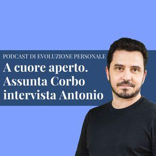 Episodio 187 - A cuore aperto. Assunta Corbo intervista Antonio Quaglietta