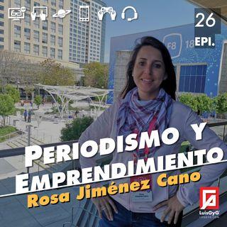 Periodismo y emprendimiento con Rosa Jiménez Cano.