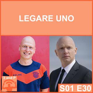 S01E30 - Legare uno (con Lorenzo Neri)