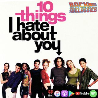 Back to 10 Things I Hate About You w/ Roberta Smith