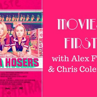 Movies First with Alex First & Chris Coleman - Yoga Hosers