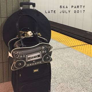 Ska Party Radio - Late July