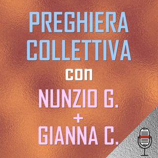 Preghiera collettiva con Gianna e Nunzio