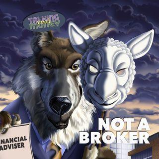 Brokers No More?