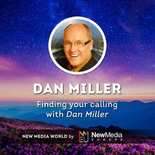 Dan Miller: Finding Your Calling