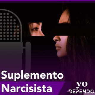 Una droga llamada Suplemento Narcisista - Parte A