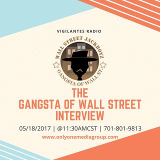 The Gangsta of Wall Street Interview.