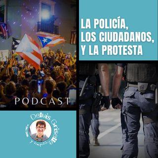 Policía, ciudadanos y protesta