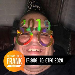 Episode 140 - GTFO 2020