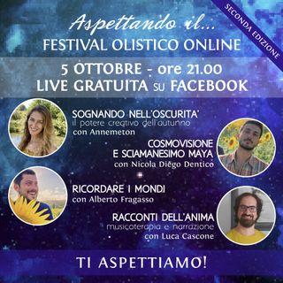 Aspettando il...Festival Olistico Online 3
