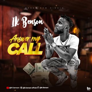 Ik Benson - Answer My Call