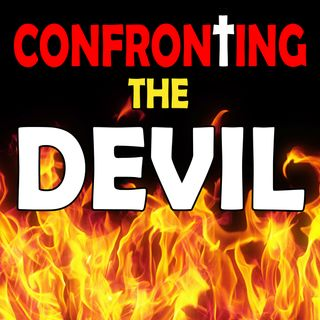 CONFRONTING THE DEVIL Ep.1