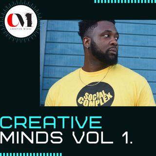 Creative Minds Vol. 1: When Beef Becomes Brotherhood