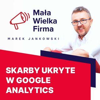 193: Dlaczego źle korzystasz z Google Analytics?