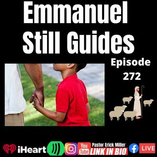 Episode 272 - God Guides Openly And Truthfully-Do You Trust Him?