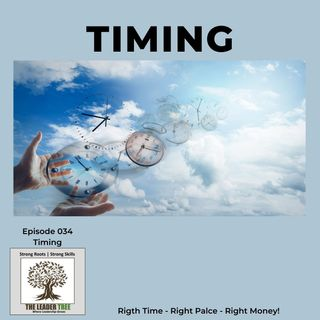 Episode 034 - Timing - The Leader Tree
