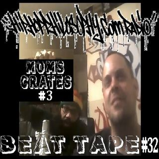Beat Tape #32 - Mom's Crates #3 - HipHop Philosophy Radio
