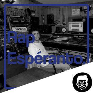 Le Rap Espéranto, ça existe ?