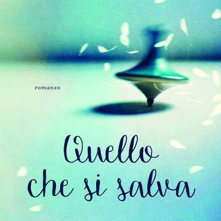 """Silvia Celani """"Quello che si salva"""""""