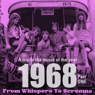 From Whispers To Screams 1968 part 1