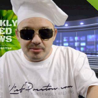 Weekly Weed News 2.0 w/ Kief Preston - Episode 17 - July 8th 2018