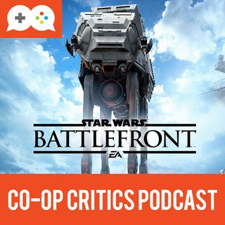 Co-Op Critics 019--Games of the Year and Star Wars Battlefront