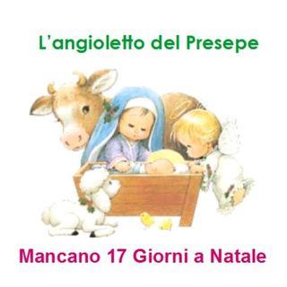 Episode 210: L'angioletto del Presepe - Mancano 17 giorni a Natale