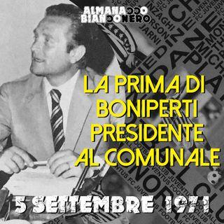 5 settembre 1971 - La prima di Boniperti presidente al Comunale