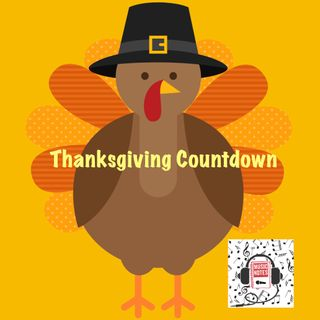 Episode 59 - Thanksgiving Countdown