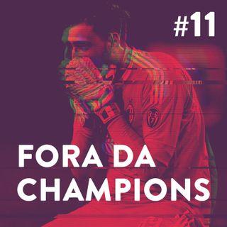 #11- Fora da Champions