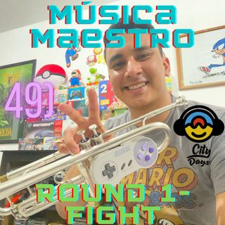 49) Música Maestro. Round One-fight