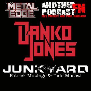 METAL EDGE PRESENTS: JUNYARD & DANKO JONES