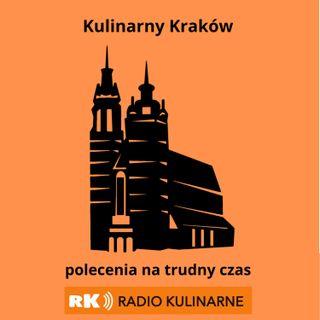 18. Kulinarny Kraków - polecenia na trudny czas