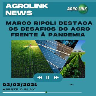 Agrolink News - Destaques do dia 03 de março