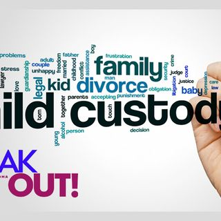Speak out - Unfair ways of Custody and Child Support