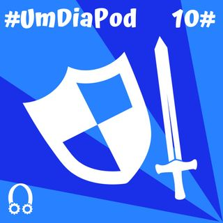 Episódio 10 - As Aventuras do Guerreiro Edu