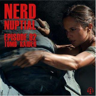 Episode 092 - Tomb Raider