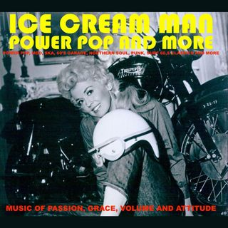 Ice Cream Man Power Pop and More  #338