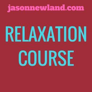 Relaxation course - Jason Newland