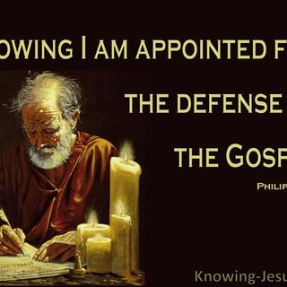 APPOINTED BT GOD FOR THE DEFENSE OF THE GOSPEL OF CHRIST