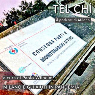 Puntata 44: dal Comune alle Brigate Volontarie, aiuti a Milano durante il covid