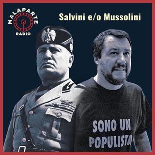 Salvini e/o Mussolini