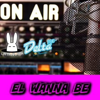 EP18. El Wanna Be