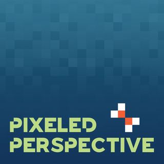 EP0 - What is the Pixeled Perspective Podcast?